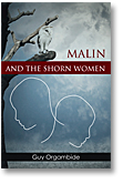 Malin and the Shorn Women